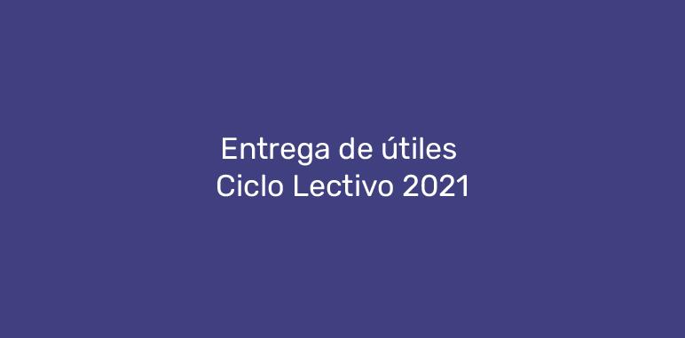 Entrega de útiles ciclo lectivo 2021