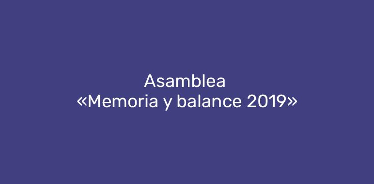 """Asamblea """"Memoria y balance 2019"""""""